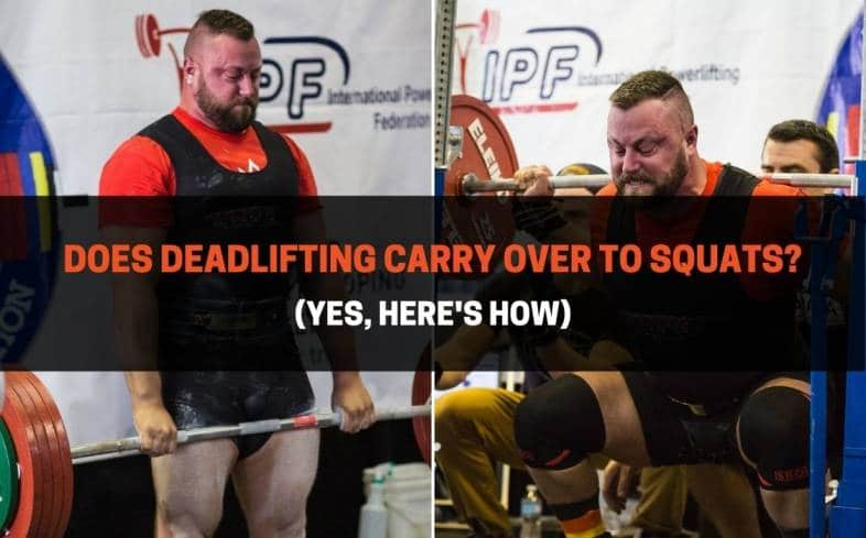 deadlifts can have carryover to squats for people with a weak squat lockout