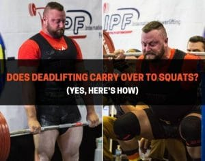 Does Deadlifting Carry Over To Squats