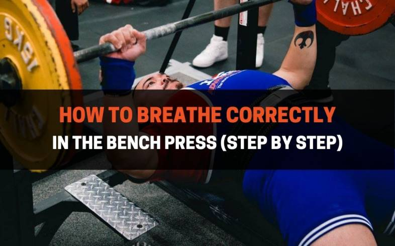how do you breathe correctly in the bench press