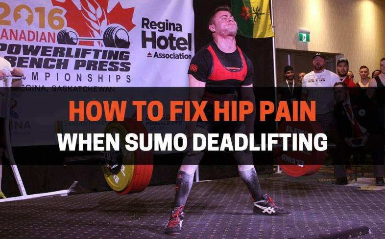fixing hip pain when sumo deadlifting begins by determining which structures and positions are causing pain
