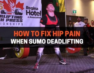 How to Fix Hip Pain When Sumo Deadlifting