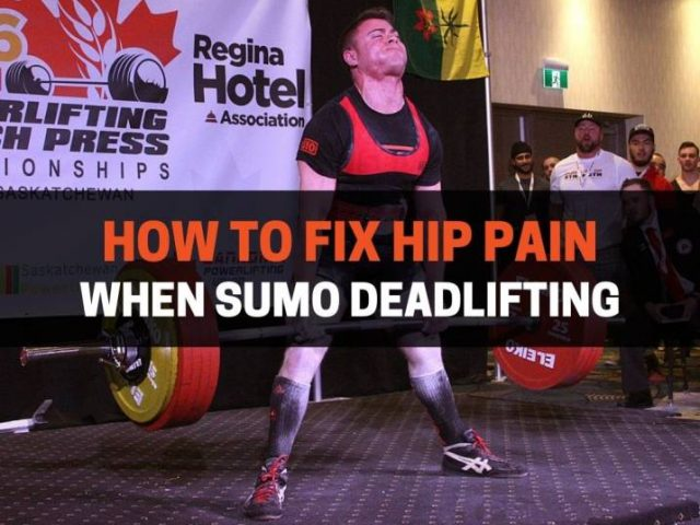 How To Fix Hip Pain When Sumo Deadlifting (7 Tips)