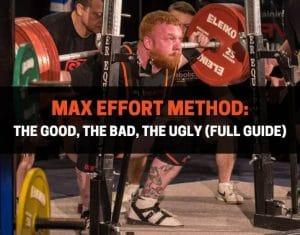 Max Effort Method
