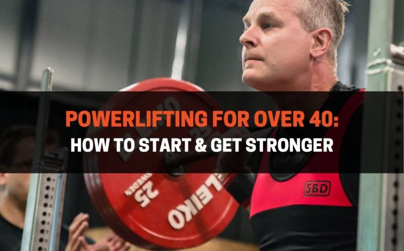 how to start powerlifting over 40 and get stronger