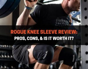 Rogue Knee Sleeve Review