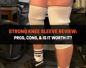 STrong Knee Sleeve Review