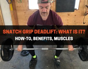 Snatch Grip Deadlift