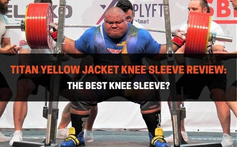 titan yellow jacket knee sleeve review
