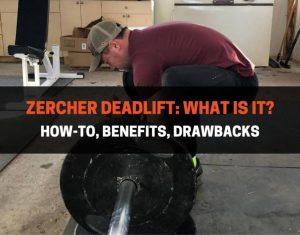 Zercher Deadlift