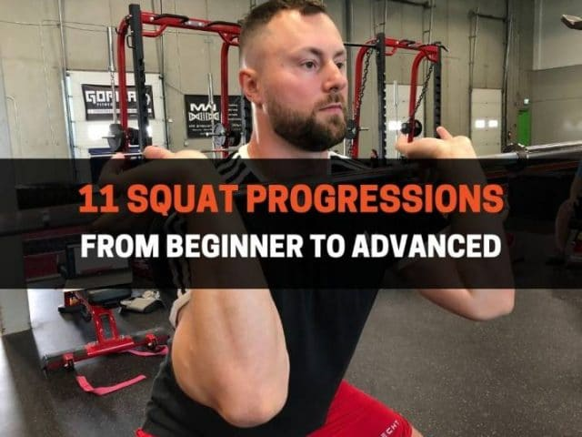 11 Squat Progressions From Beginner To Advanced