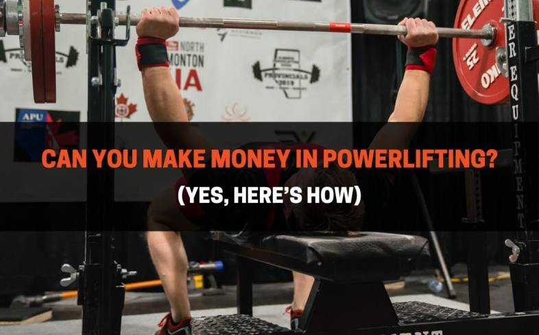powerlifters can make money in powerlifting