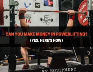 Can You Make Money In Powerlifting