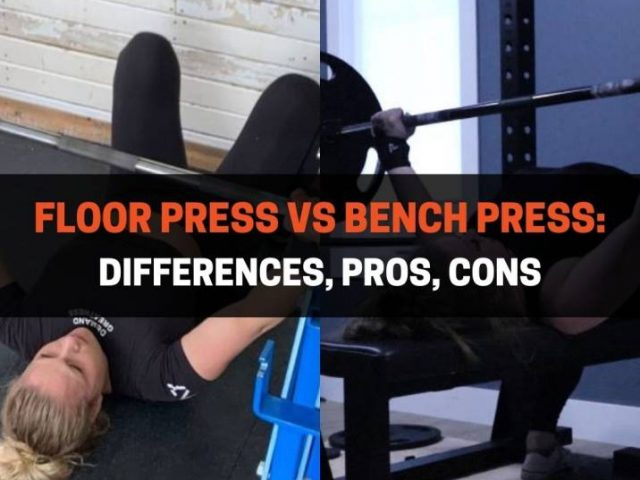 Floor Press vs Bench Press: Differences, Pros, Cons