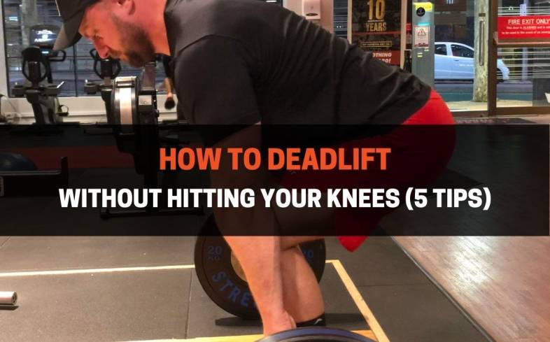 5 tips  on how to deadlift without hitting your knees
