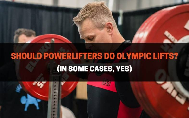 powerlifters can do the olympic lifts if they have already mastered the powerlift, but are not in a peaking phase