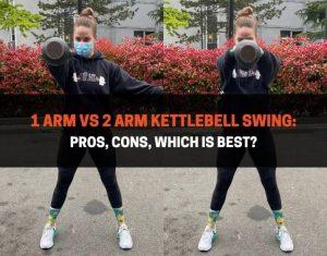1 Arm vs 2 Arm Kettlebell Swing
