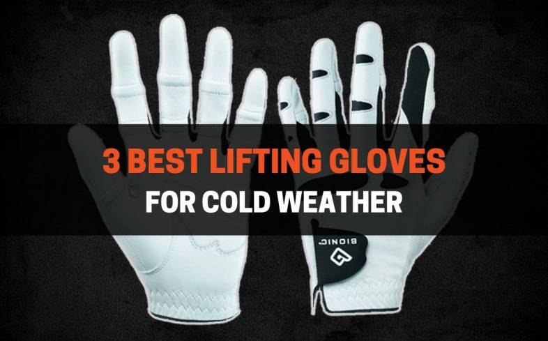 top 3 lifting gloves for cold weather available in the market