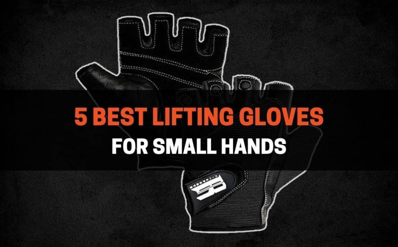 top 5 lifting gloves for small hands available on the market