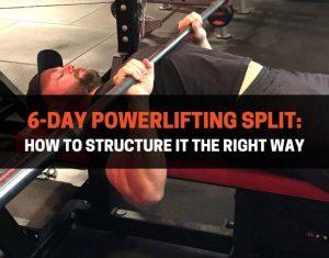 6-Day Powerlifting Split