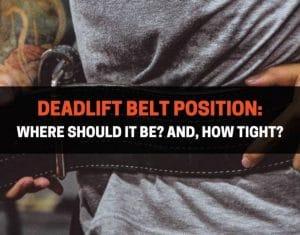 Deadlift Belt Position