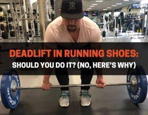 Deadlift In Running Shoes