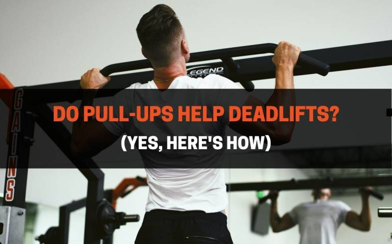 pull ups can help deadlift performance by targeting the forearms, biceps and lat muscles