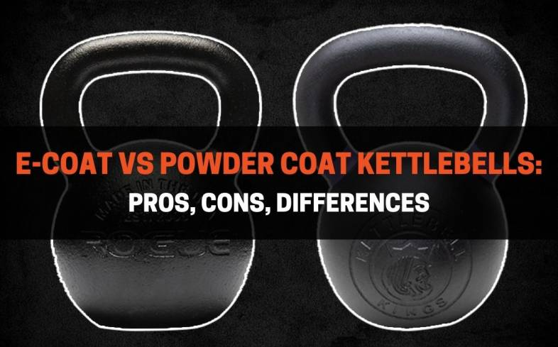 pros, cons, differences of e-coat and powder coat kettlebells