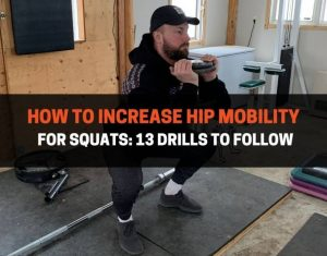 How To Increase Hip Mobility For Squats