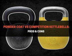 Powder Coat vs Competition Kettlebells