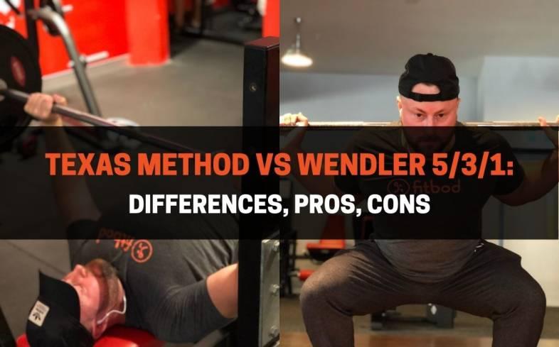 the differences between Texas Method vs Wendler 531