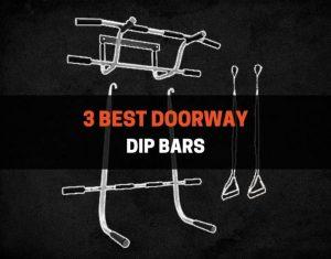 3 Best Doorway Dip Bars