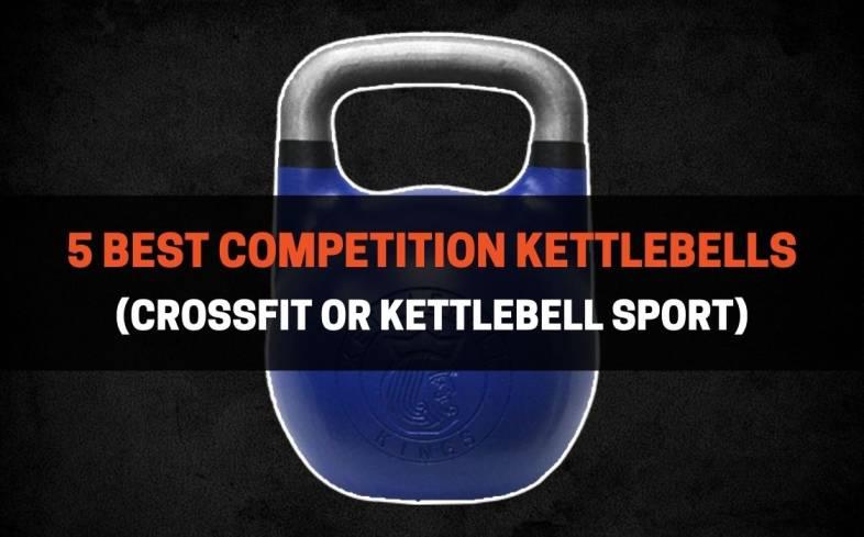 best competition kettlebells