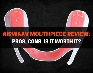 AIRWAAV Mouthpiece Review