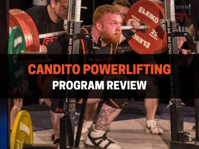 Candito Powerlifting Program Review: Should You Do It?