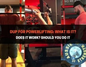 DUP for Powerlifting