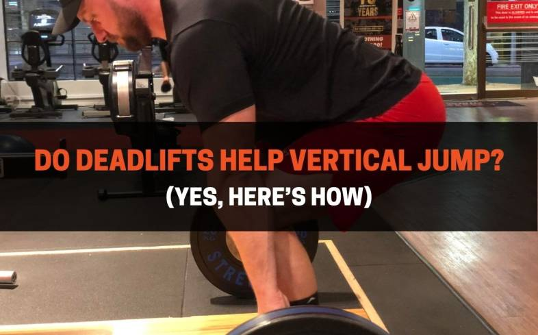 deadlifts develop the force output of the legs and hips by strengthening the bottom position similar to the bottom of a vertical jump