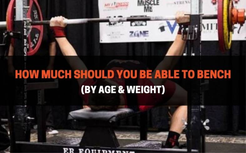 how much should you be able to bench by age & weight