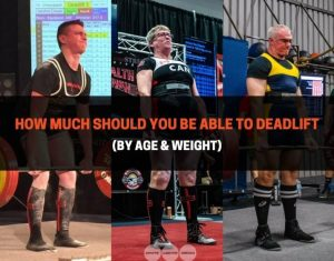 How Much Should You Be Able To Deadlift