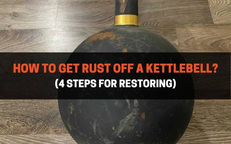 the most common way to restore a kettlebell is to sand off the rust