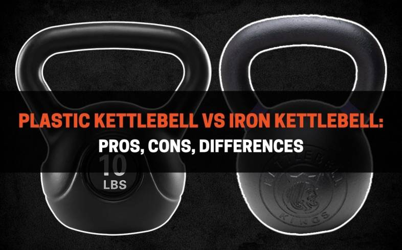 pros, cons, differences of plastic and iron kettlebell