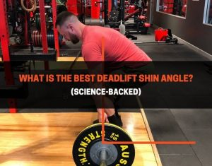 What Is The Best Deadlift Shin Angle