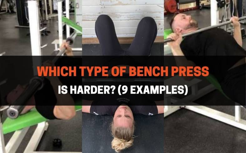 which type of bench press is harder
