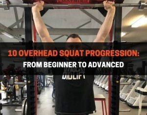 10 Overhead Squat Progression