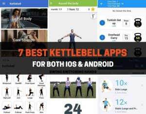 7 Best Kettlebell Apps For Both iOS & Android