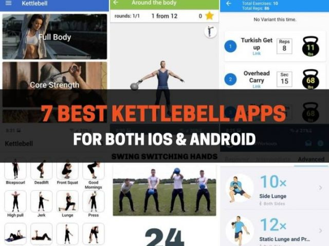 7 Best Kettlebell Apps For Both iOS & Android (2021)