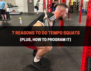 7 Reasons To Do Tempo Squats