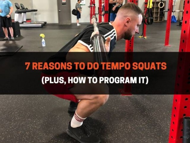 7 Reasons To Do Tempo Squats (Plus, How to Program It)