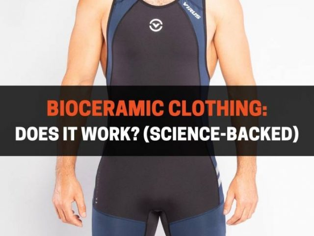 Bioceramic Clothing: Does It Work? (Science-Backed)