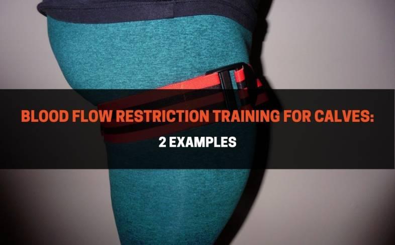blood flow restriction training for calves