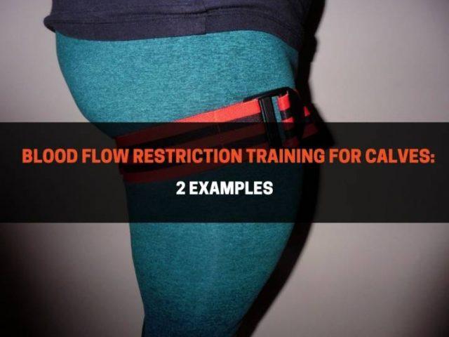 Blood Flow Restriction Training for Calves (Complete Guide)